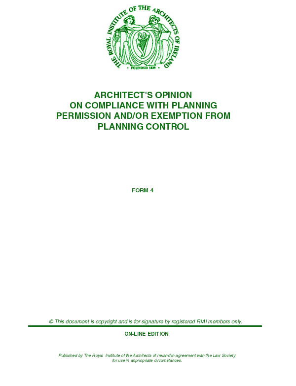 ARCHITECT'S OPINION ON COMPLIANCE WITH PLANNING PERMISSION AND/OR EXEMPTION FROM PLANNING CONTROL
